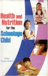 Health And Nutrition For The Schoolage Child