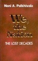 We, The Nation The Lost Decades