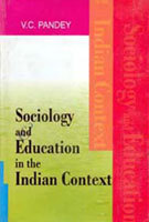 Sociology And Education In The Indian Context