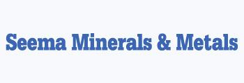Seema Minerals & Metals