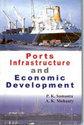 Ports Infrastructure and Economic Development Book
