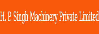 H. P. Singh Machinery Private Limited