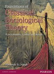 Foundations Of Classical Sociological Theory