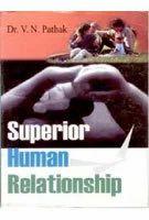 Superior Human Relationship