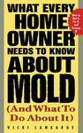 What Every Home Owner Needs To Know About Mold