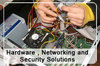 Hardware Networking And Security Solutions