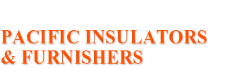 Pacific Insulators & Furnishers