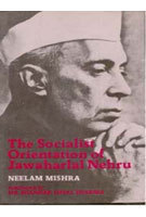 The Socialist Orientation of Jawaharlal Nehru