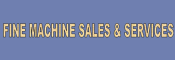 Fine Machine Sales & Services