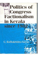 Politics of Congress Factionalism in Kerala since 1982