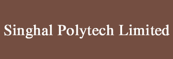 Singhal Polytech Limited, New Delhi