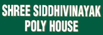 Shree Siddhivinayak Polyhouse