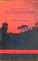 Margaret Mitchell's Gone With The Wind: A Critical Companion