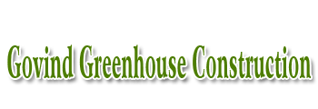 Govind Greenhouse Construction