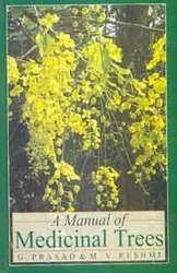 Manual Of Medicinal Trees Book