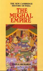 The New Cambridge History Of India The Mughal Empire