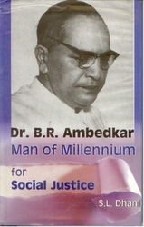 Dr. B.R. Ambedkar: Man of Millennium for Social Justice