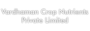 Vardhaman Crop Nutrients Private Limited