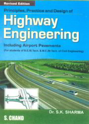 Principles Practice And Design Of Highway Engineering