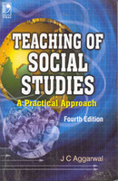 Teaching Of Social Studies A Practical Approach