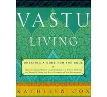 Vastu Living Creating a Home for the Soul