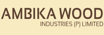 Ambika Wood Industries (P) Limited