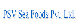 PSV Sea Foods Pvt. Ltd.