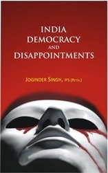 India Democracy and Disappointments