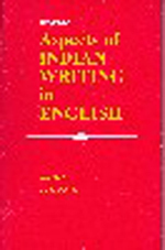 Aspects of Indian Writing in English
