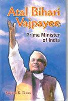 Atal Bihari Vajpayee : Prime Minister of India
