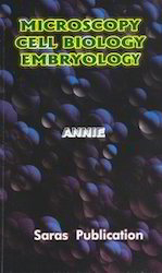 Microscopy, Cellbiology & Embryology Book
