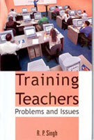 Training Teachers Problems and Issues