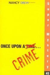Nancy Drew Once Upon A Crime