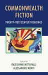 Commonwealth Fiction : Twenty-First Century Readings