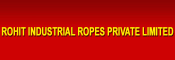 Rohit Industrial Ropes Private Limited