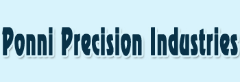 Ponni Precision Industries