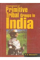 Development Of Primitive Tribal Groups General Book