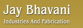 Jay Bhavani Industries And Fabrication