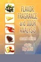 flavor fragrance and odor analysis second edition