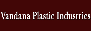 Vandana Plastic Industries