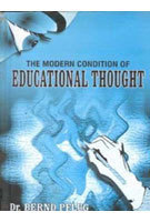 The Modern Condition of Educational Thought