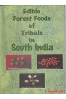 Edible Forest Foods of Tribals in South India