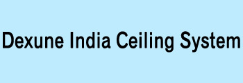 Dexune India Ceiling System