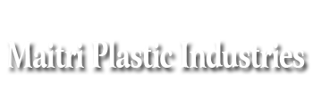 Maitri Plastic Industries