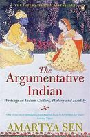 The Argumentative Indian: Writings On Indian Culture Book