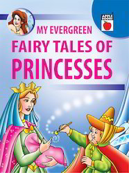 My Evergreen Fairy Tales Of Princesses
