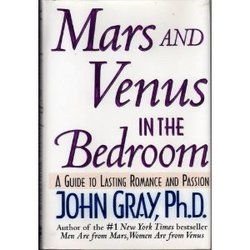 Mars And Venus In The Bedroom: A Guide To Lasting Romance