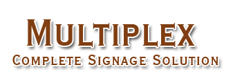 Multiplex (Complete Signage Solution)