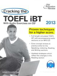 The Princeton Review Cracking The TOFEL iBT 2013