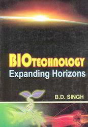 Biotechnology Expanding Horizons